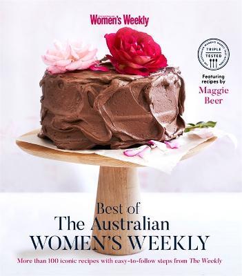 Best of The Australian Women's Weekly by The Australian Women's Weekly