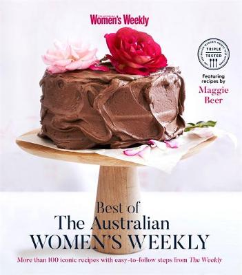 Best of The Australian Women's Weekly by The Australian Women's Weekly