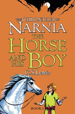 Horse and His Boy by C. S. Lewis