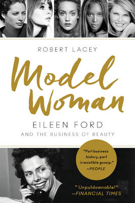 Model Woman by Robert Lacey