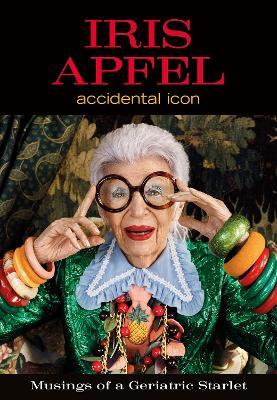 Iris Apfel by Iris Apfel