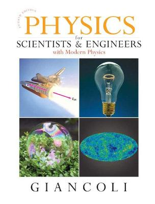 Physics for Scientists & Engineers with Modern Physics by Douglas C. Giancoli