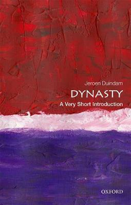 Dynasty: A Very Short Introduction book