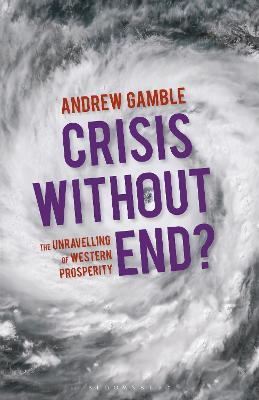 Crisis Without End? by Andrew Gamble