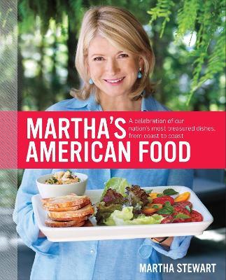Martha's American Food by Martha Stewart