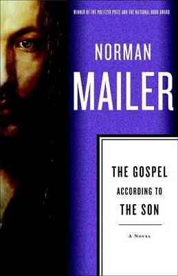 Gospel According to the Son by Norman Mailer