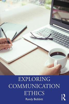 Exploring Communication Ethics: A Socratic Approach book