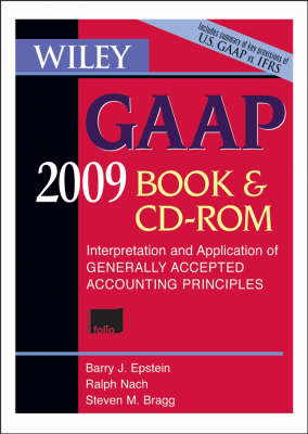 Wiley GAAP: Interpretation and Application of Generally Accepted Accounting Principles: 2009 book