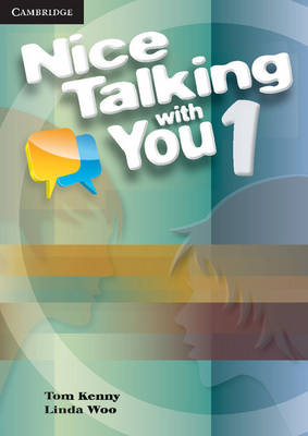 Nice Talking With You Level 1 Student's Book by Tom Kenny