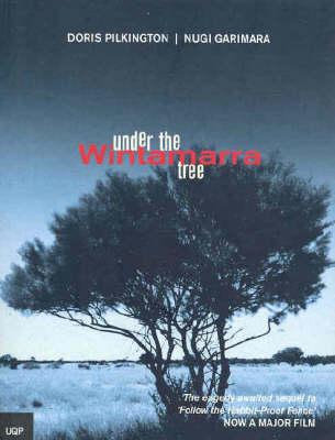 Under the Wintamarra Tree by Doris Pilkington