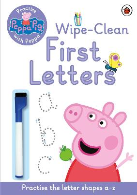 Peppa Pig: Practise with Peppa: Wipe-Clean First Letters book