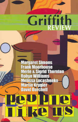 Griffith Review 8: People Like Us by Julianne  Schultz