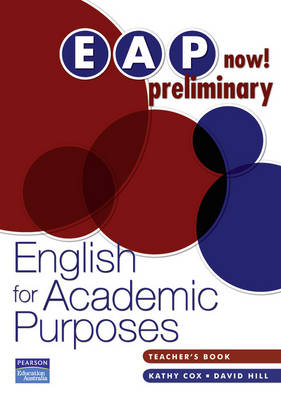 EAP Now! Preliminary Teacher's Book by Kathy Cox