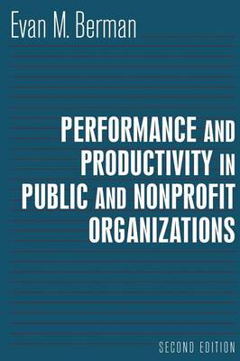 Performance and Productivity in Public and Nonprofit Organizations book