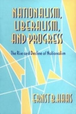 Nationalism, Liberalism, and Progress book
