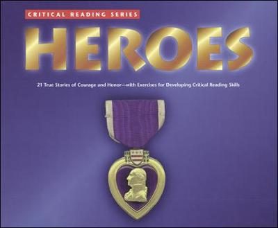 Critical Reading Series: Heroes by McGraw-Hill Education