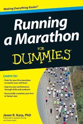Running a Marathon for Dummies by Jason Karp