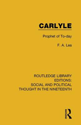 Carlyle by F. A. Lea