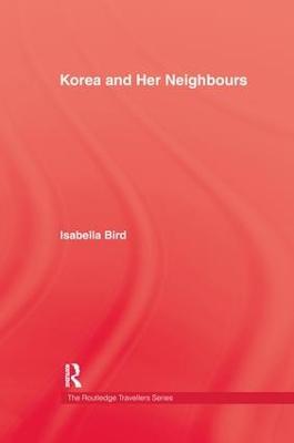 Korea & Her Neighbours by Bird