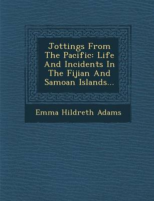 Jottings from the Pacific by Emma Hildreth Adams
