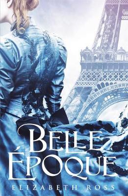 Belle Epoque by Rachel Cohn