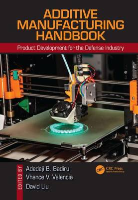 Additive Manufacturing Handbook book