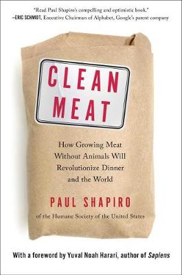 Clean Meat by Contributor Paul Shapiro