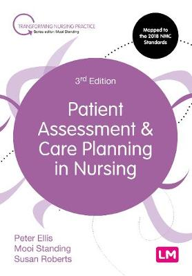Patient Assessment and Care Planning in Nursing by Peter Ellis