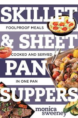 Skillet & Sheet Pan Suppers book