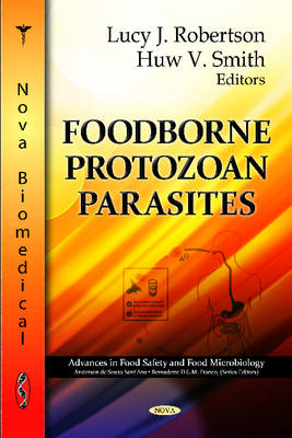 Foodborne Parasitic Protozoa by Huw Vaughan Smith