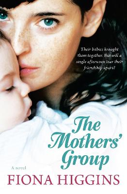 Mothers' Group by Fiona Higgins