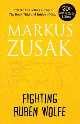 Wolfe Brothers #2: Fighting Ruben Wolfe by Markus Zusak