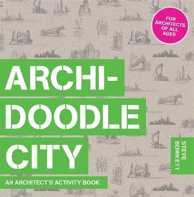 Archidoodle City by Steve Bowkett
