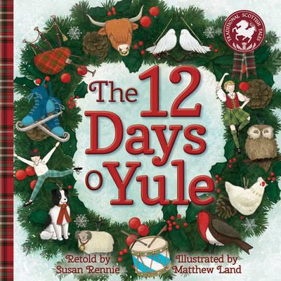 The 12 Days o Yule by Susan Rennie