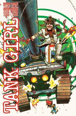 Tank Girl Full Color Classics Vol 3 by Alan Martin