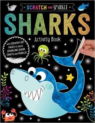 Scratch & Sparkle Sharks by Amy Boxshall