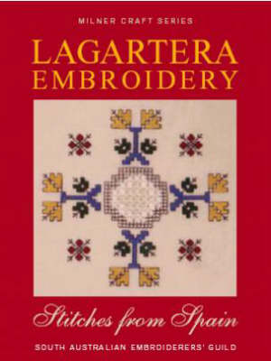 Lagartera Embroidery & Stitches from Spain by Sally Milner Publishing