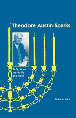 Theodore Austin-Sparks (1889-1971) book