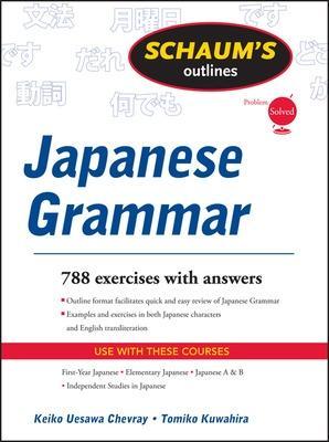 Schaums Outline of Japanese Grammar by Keiko Uesawa Chevray