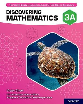 Discovering Mathematics: Student Book 3A by Victor Chow