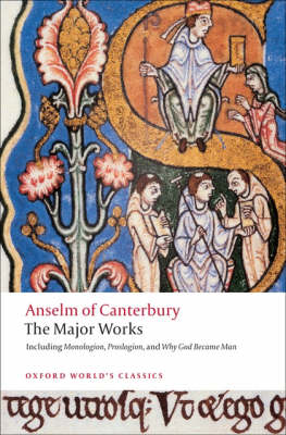 Anselm of Canterbury: The Major Works by Saint Anselm