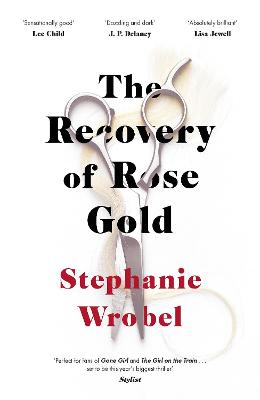 The Recovery of Rose Gold: The page-turning psychological thriller book