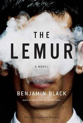 Lemur, the by Benjamin Black