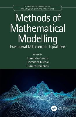 Methods of Mathematical Modelling: Fractional Differential Equations book