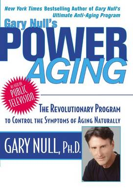 Gary Null's Power Aging by Gary Null