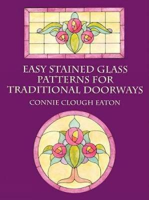 Easy Stained Glass Patterns for Tra by Connie Eaton