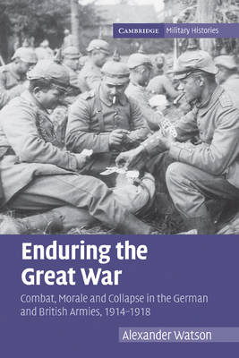 Enduring the Great War by Alexander Watson