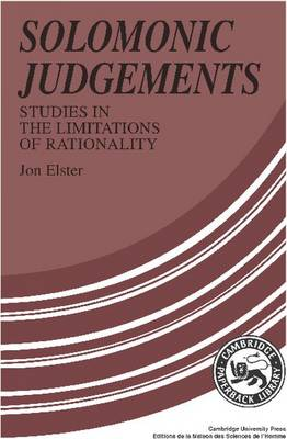 Solomonic Judgements by Jon Elster
