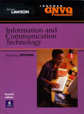 Foundation GNVQ Information and Communication Technology by Jenny Lawson