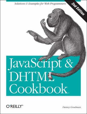 JavaScript and DHTML Cookbook book